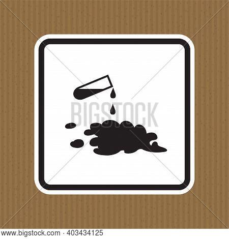Beware Chemical Spill Symbol Sign Isolate On White Background,vector Illustration Eps.10