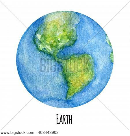 Earth Planet Of The Solar System Watercolor Illustration. Globe Symbol, World Map, Ecology Green Ear