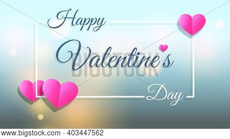 Happy Valentines Day  With Abstract Bokeh Light Background