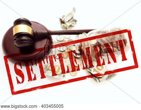 Red Settlement Stamp Over Legal Gavel With Hundred Dollar Bills And Coin Jar Money