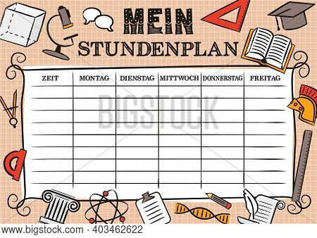 German Vintage Template Of A School Schedule For 5 Days Of The Week For Students. Blank For A List O