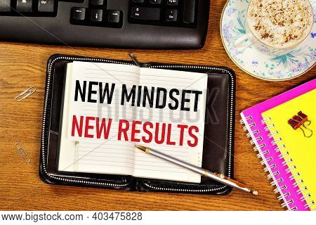 New Thinking New Results. Text Inscription In Notepad, Business Rules. Set Yourself Up For A Positiv
