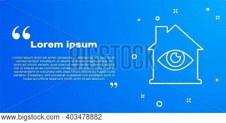 White Line House With Eye Scan Icon Isolated On Blue Background. Scanning Eye. Security Check Symbol