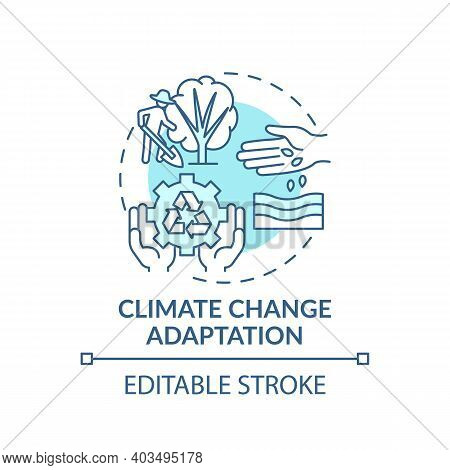 Climate Change Adaptation Concept Icon. Ecology Protection Idea Thin Line Illustration. Climate Chan
