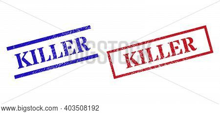 Grunge Killer Rubber Stamps In Red And Blue Colors. Stamps Have Rubber Style. Vector Rubber Imitatio