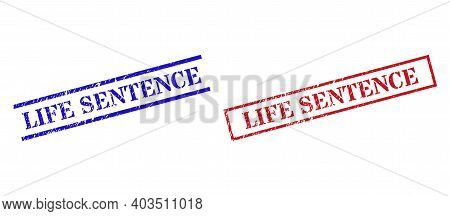 Grunge Life Sentence Rubber Stamps In Red And Blue Colors. Stamps Have Rubber Style. Vector Rubber I