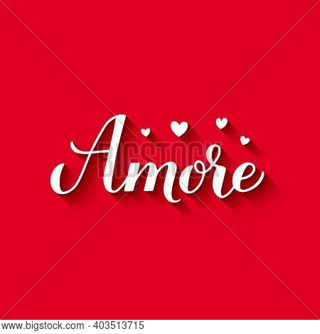 Amore Calligraphy Hand Lettering On Red Background. Love In Italian. Valentines Day Greeting Card. V