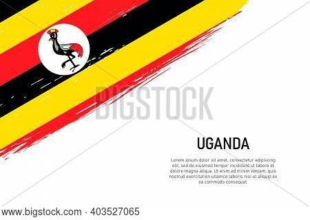 Grunge Styled Brush Stroke Background With Flag Of Uganda. Template For Banner Or Poster.