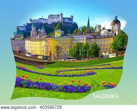 Beautiful View Of Salzburg Skyline With Festung Hohensalzburg And Salzach River In Summer, Salzburg,