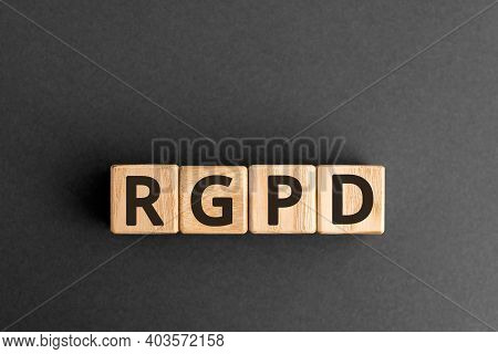 Rgpd - Acronym French: Reglement General Sur La Protection Des Donnees Means: Spanish, French And It