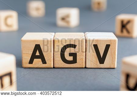 Agv - Acronym From Wooden Blocks With Letters, Abbreviation Agv Automated Guided Vehicle Concept, Ra