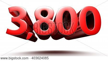 3d Illustration 3800 Red Isolated On A White Background With Clipping Path.