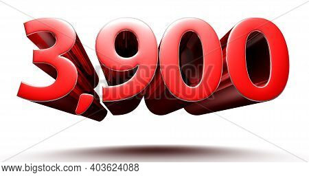 3d Illustration 3900 Red Isolated On A White Background With Clipping Path.