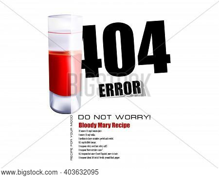 Error 404 - Do Not Worry. Recipe For Your Mood - Bloody Mary Recipe