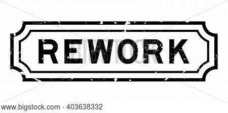 Grunge Black Rework Word Square Rubber Seal Stamp On White Background