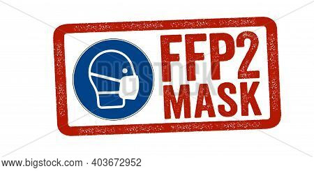 Red Stamp With Ffp2 Mask, Ffp2 Maske Filtering Face Piece Isolated