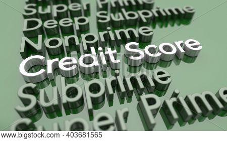 Credit Score Level Range Sub Prime Super Lending Risk Borrower 3d Illustration