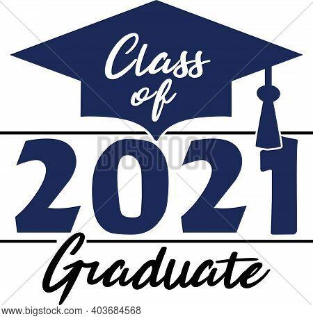 Blue Class Of 2021 Graduation Graphic Design Banner