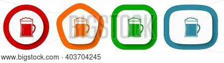 Beer In Mug, Lager, Drink Vector Icon Set, Flat Design Buttons On White Background