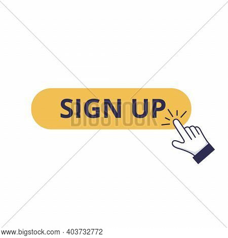 Online Sign Up, Click On The Registration Button And Lead Conversion Process. Hand Pushing The Cta B
