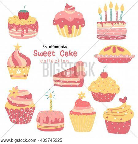 Valentine Birthday Cake Collection Sweet Bakery Muffin, Pie, Cupcake, Cute Quirky Cartoon Flat Vecto