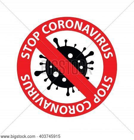 Coronavirus Icon With Red Prohibit Sign, 2019-ncov Novel Coronavirus Bacteria. No Infection And Stop