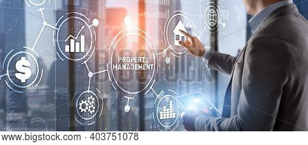 Property Management. Maintenance And Oversight Of Real Estate And Physical Property.