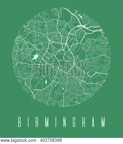 Birmingham Map Poster. Decorative Design Street Map Of Birmingham City. Cityscape Aria Panorama Silh