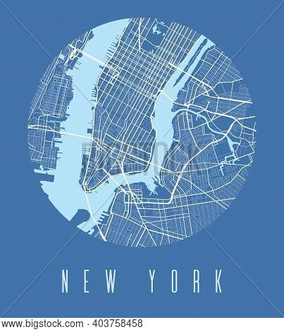 New York Map Poster. Decorative Design Street Map Of New York City. Cityscape Aria Panorama Silhouet