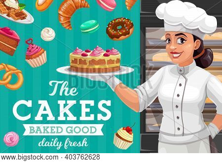 Woman Baker With Cake, Pastries And Sweet Food Vector Cartoon. Pastry Chef Character With Chocolate