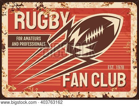 Rugby Club Metal Plate Rusty, American Football Sport Retro Poster, Vector. Rugby Football League, F