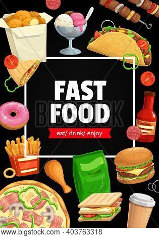 Fast Food Vector Poster Cheeseburger, Tacos And French Fries With Sandwich. Nuggets, Ice Cream And D