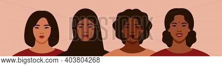 Four Women Of Different Ethnicities And Cultures Stand Side By Side Together. Strong And Brave Girls