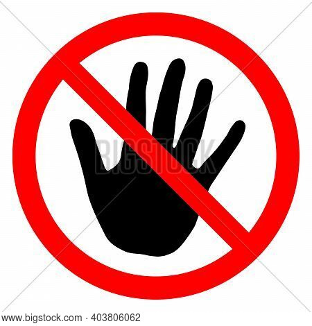 Stop Or Ban Red Round Sign With Hand Icon. Vector Illustration. Forbidden Sign. Touch With Hands Is