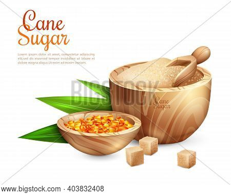 Cane Sugar Background With Realistic Images Of Wooden Tub Filled With Granulated Sugar And Sweet Can
