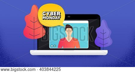 Cyber Monday Sale. Video Call Conference. Remote Work Banner. Special Offer Price Sign. Advertising