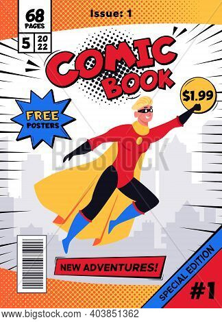 Comic Book Cover. Vintage Magazine With Male Superhero Character In Action Pose Vector Illustration.