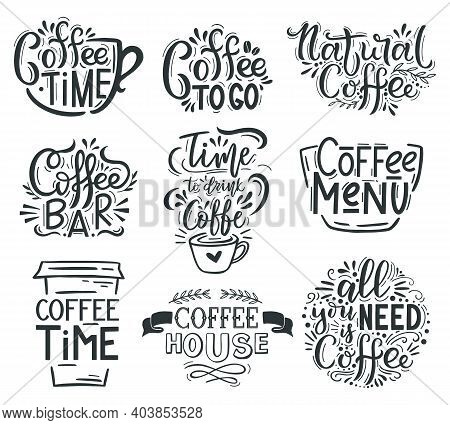 Coffee Lettering. Cafe Or Restaurant Coffee Quotes, Hot Tasty Beverage Hand Drawn Lettering Emblems.