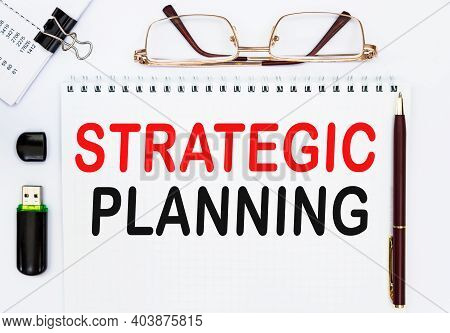 Strategic Planning. The Text Is Written In A Notebook.