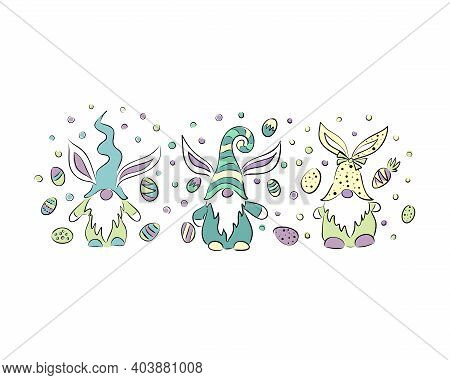 Easter Gnome Eggs Drawn In Doodle Style On A White Background. Isolated Vector Illustrations. Cartoo