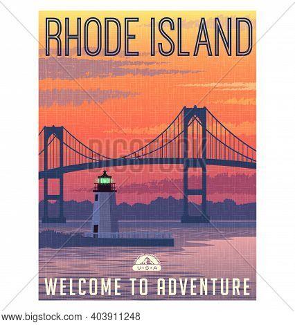 Rhode Island Travel Poster Or Sticker. Vector Illustration Of Bridge And Harbor Light At Sunrise.