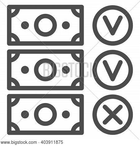 Banknote Accepted And Not Accepted Line Icon, Black Bookkeeping Concept, Unaccounted Money From Comp