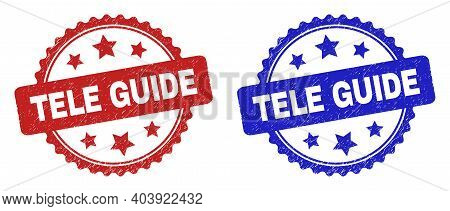 Rosette Tele Guide Seals. Flat Vector Scratched Seal Stamps With Tele Guide Title Inside Rosette Sha