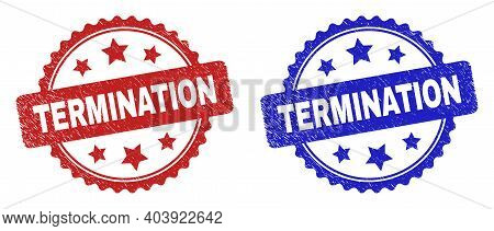 Rosette Termination Seal Stamps. Flat Vector Grunge Seal Stamps With Termination Phrase Inside Roset