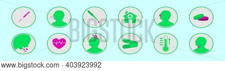 Set Of Sick And Medical Cartoon Icon Design Template With Various Models. Modern Vector Illustration