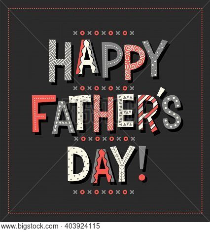 Happy Father's Day In Cartoon Doodle Font. Typography Design For Greeting Cards, Web Banners. Vector