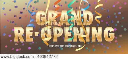 Grand Opening Or Re Opening Vector Illustration, Background