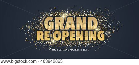 Grand Opening And Re-opening Vector Illustration, Background With Elegant Golden Sign