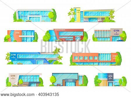 Gym Or Fitness Center Buildings, Vector Facades Of Modern Design. Contemporary City Architecture Con