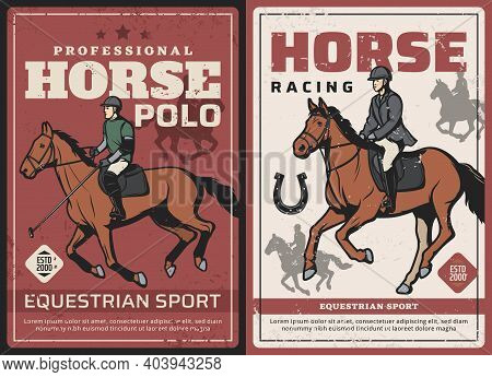 Horse Racing And Polo Sport Retro Posters. Polo Player With Mallet, Horseman Or Jockey In Racing App